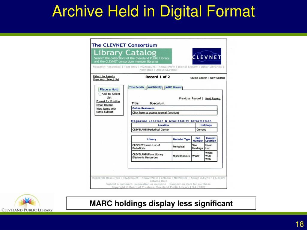 Archive Held in Digital Format