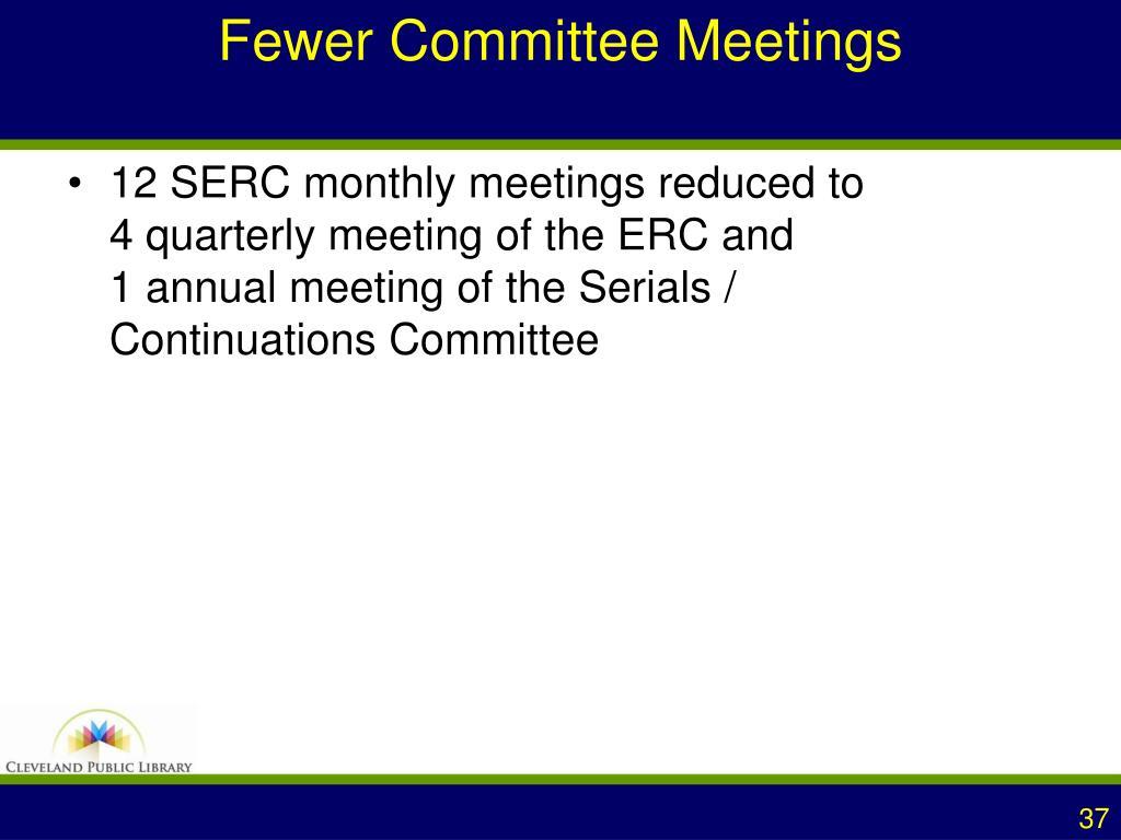 Fewer Committee Meetings