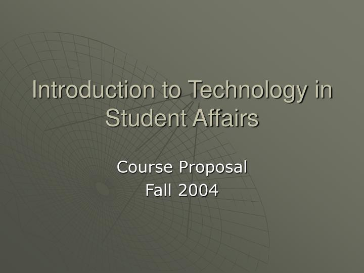 introduction to technology in student affairs n.