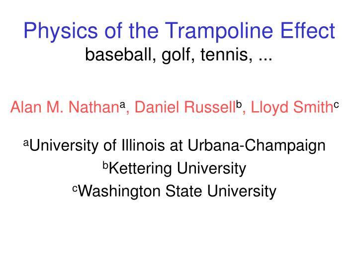 Physics of the trampoline effect baseball golf tennis