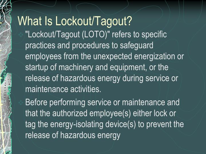 What is lockout tagout