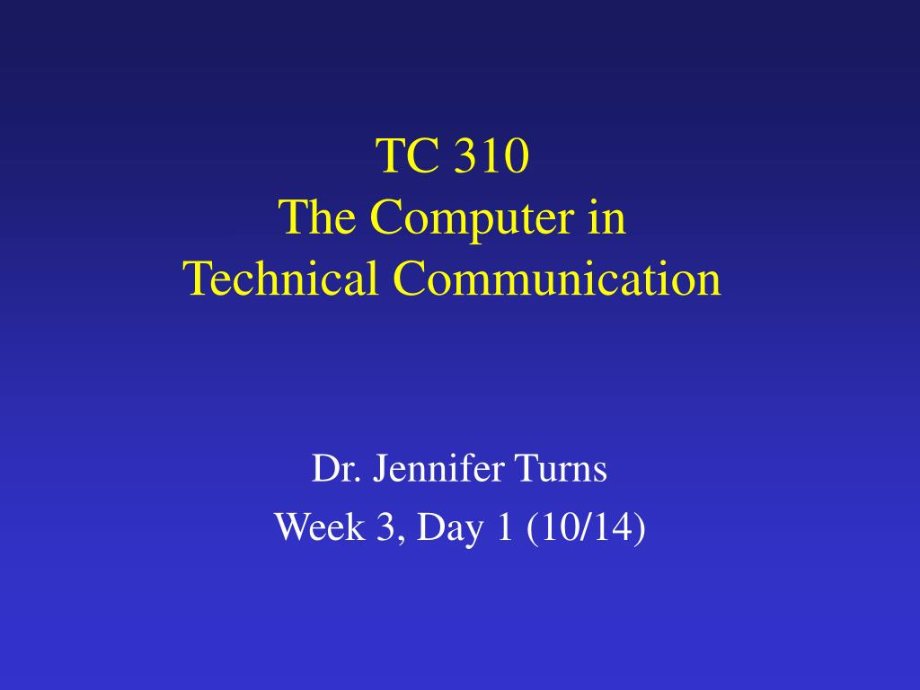 tc 310 the computer in technical communication l.