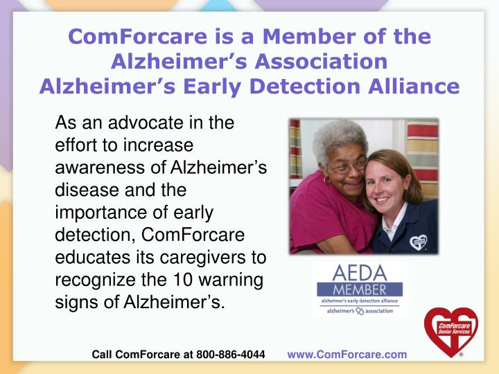 Comforcare is a member of the alzheimer s association alzheimer s early detection alliance