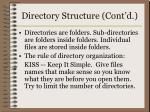 directory structure cont d