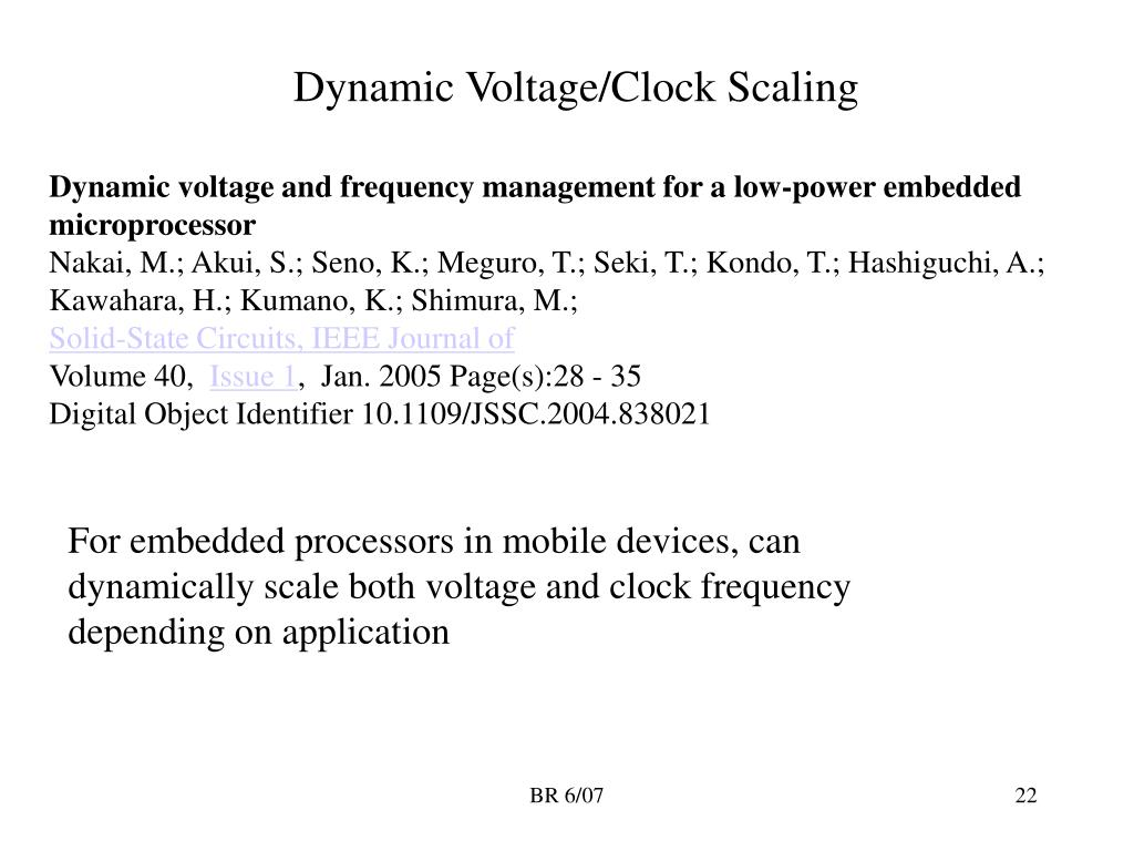 Dynamic Voltage/Clock Scaling