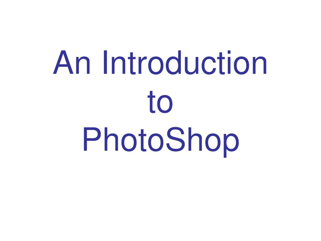 an introduction to photoshop l.
