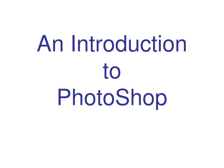 an introduction to photoshop n.