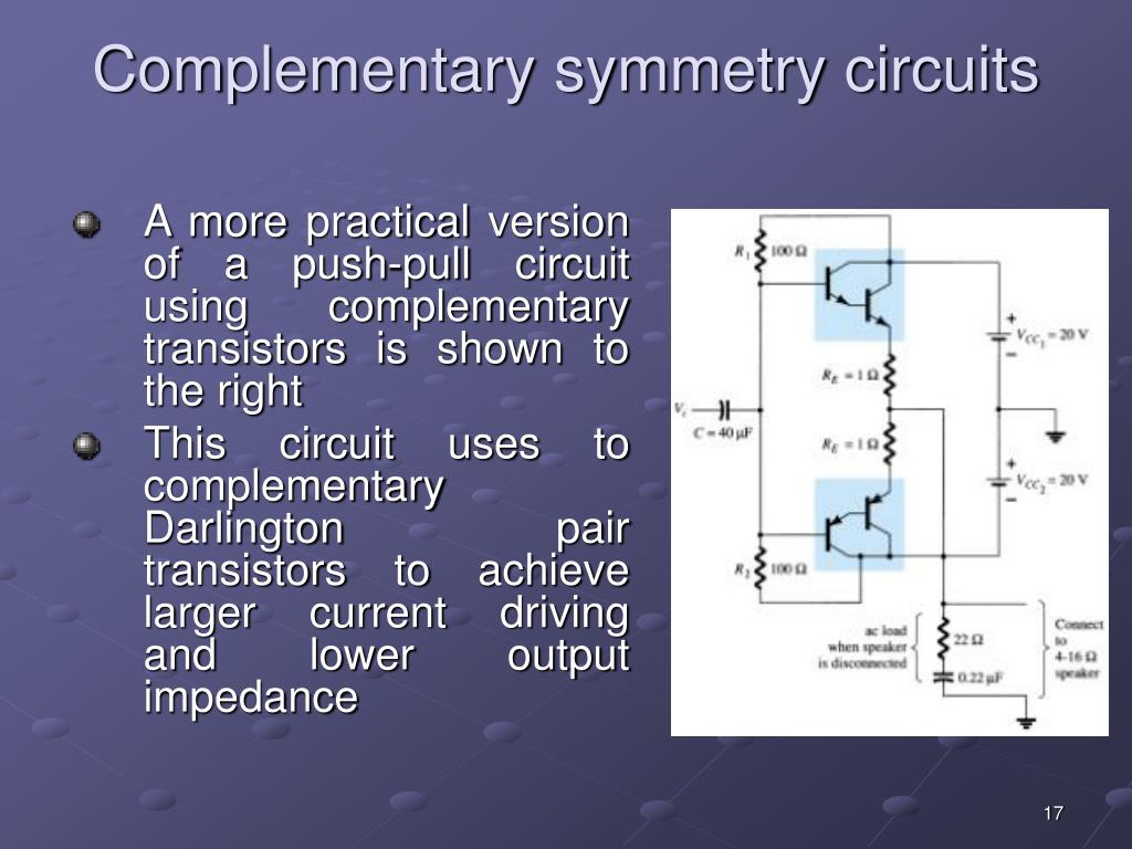 Complementary symmetry circuits