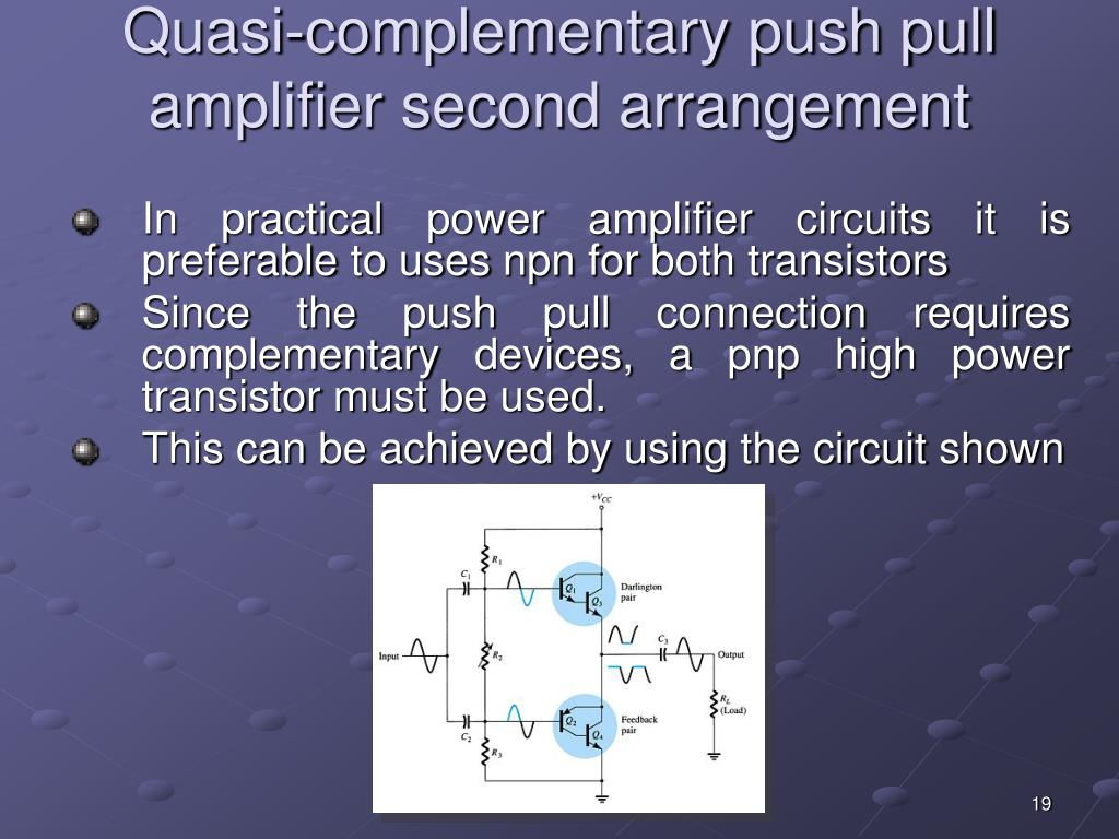 Quasi-complementary push pull amplifier second arrangement
