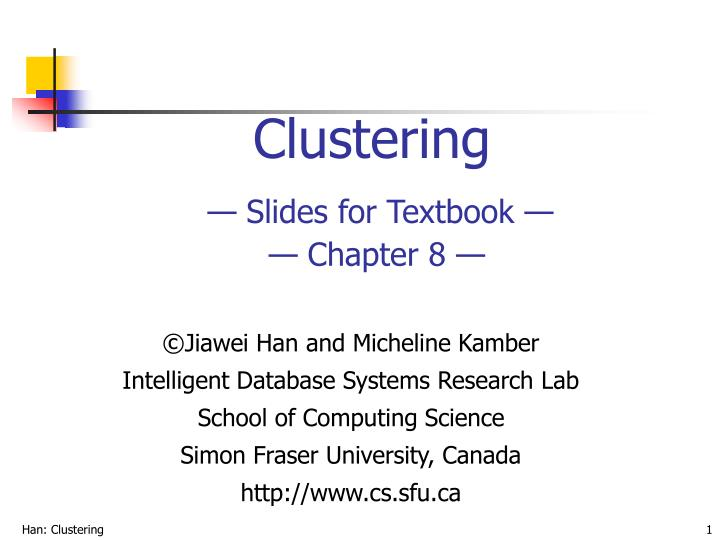Clustering slides for textbook chapter 8