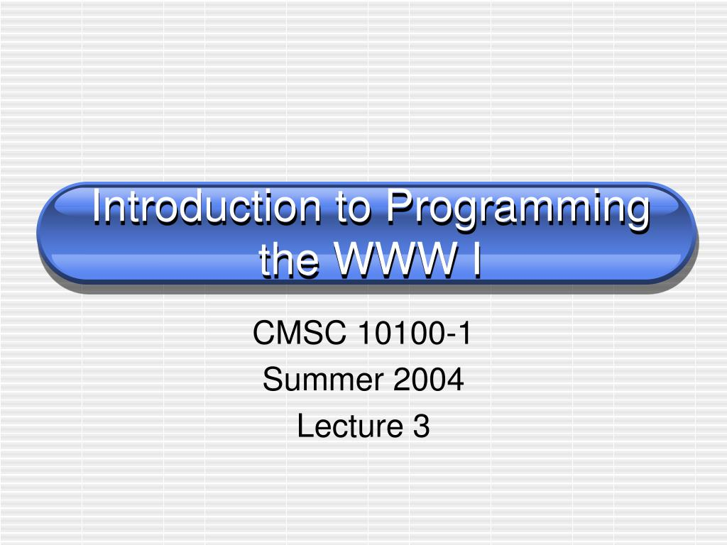 introduction to programming the www i l.