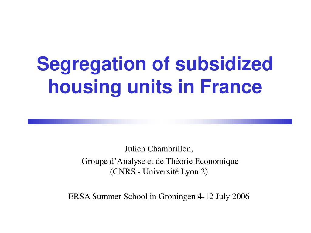 segregation of subsidized housing units in france
