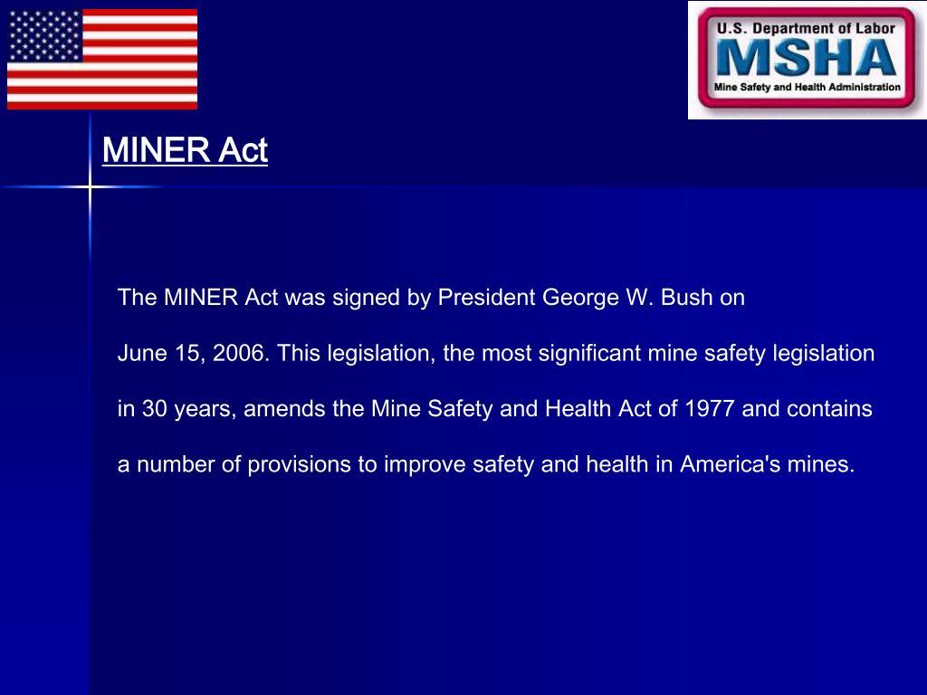 MINER Act