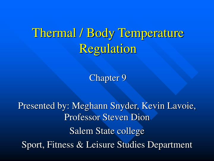 Thermal body temperature regulation chapter 9