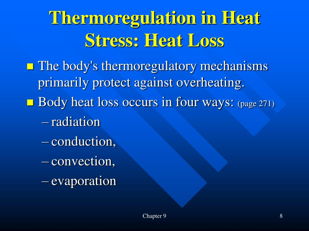 Thermoregulation in Heat Stress: Heat Loss