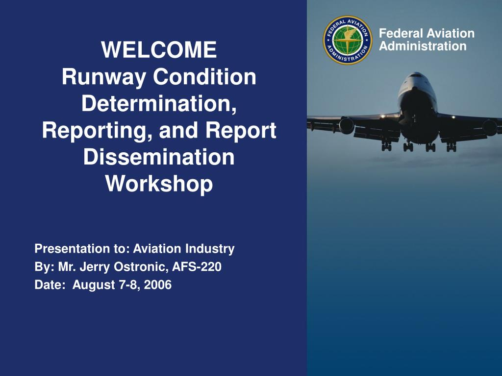 welcome runway condition determination reporting and report dissemination workshop