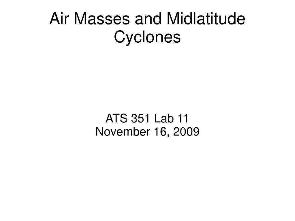 Air Masses and Midlatitude Cyclones