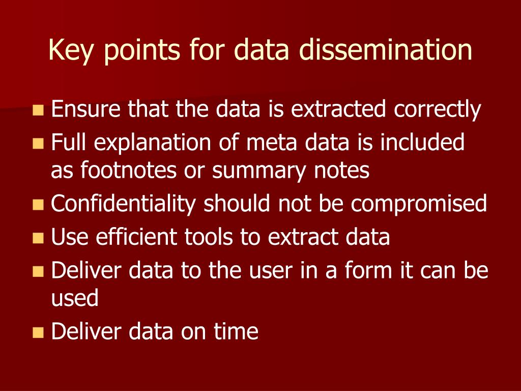 Key points for data dissemination