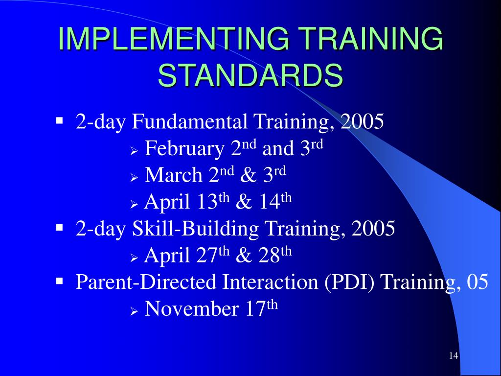 IMPLEMENTING TRAINING STANDARDS