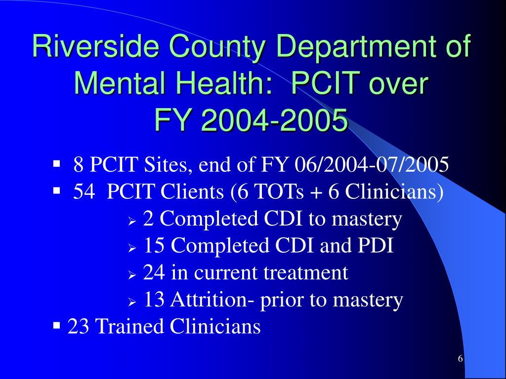 Riverside County Department of Mental Health:  PCIT over