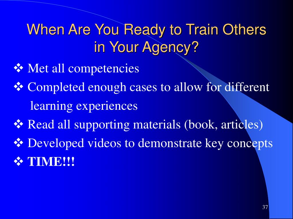 When Are You Ready to Train Others in Your Agency?