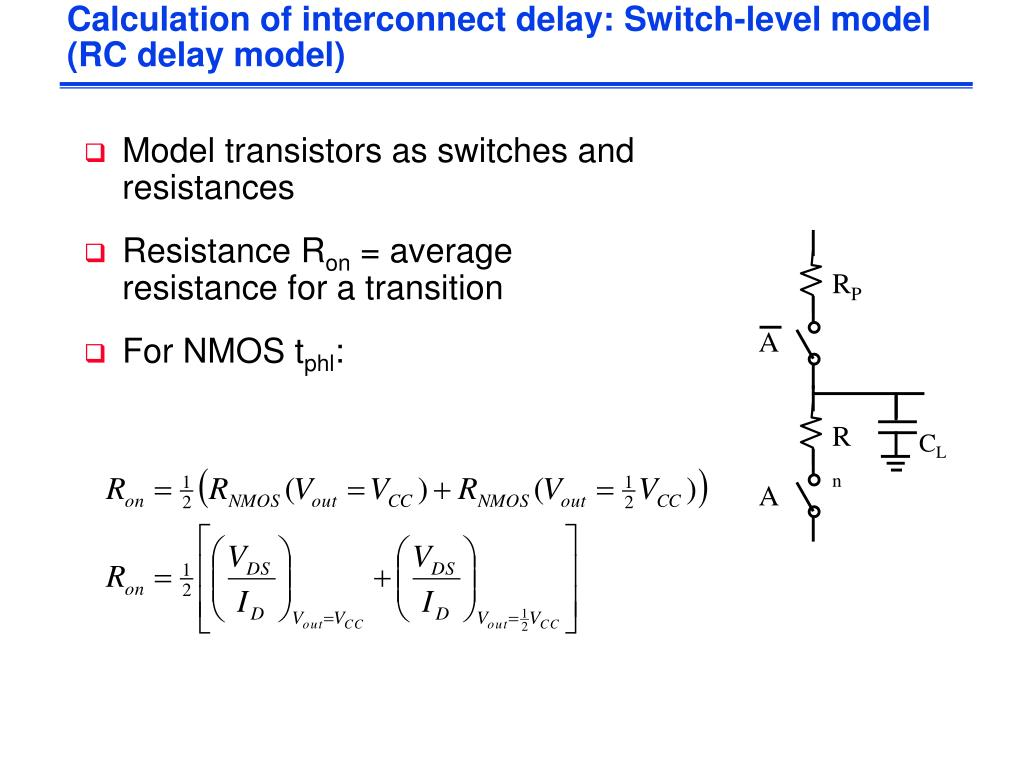 Calculation of interconnect delay: Switch-level model