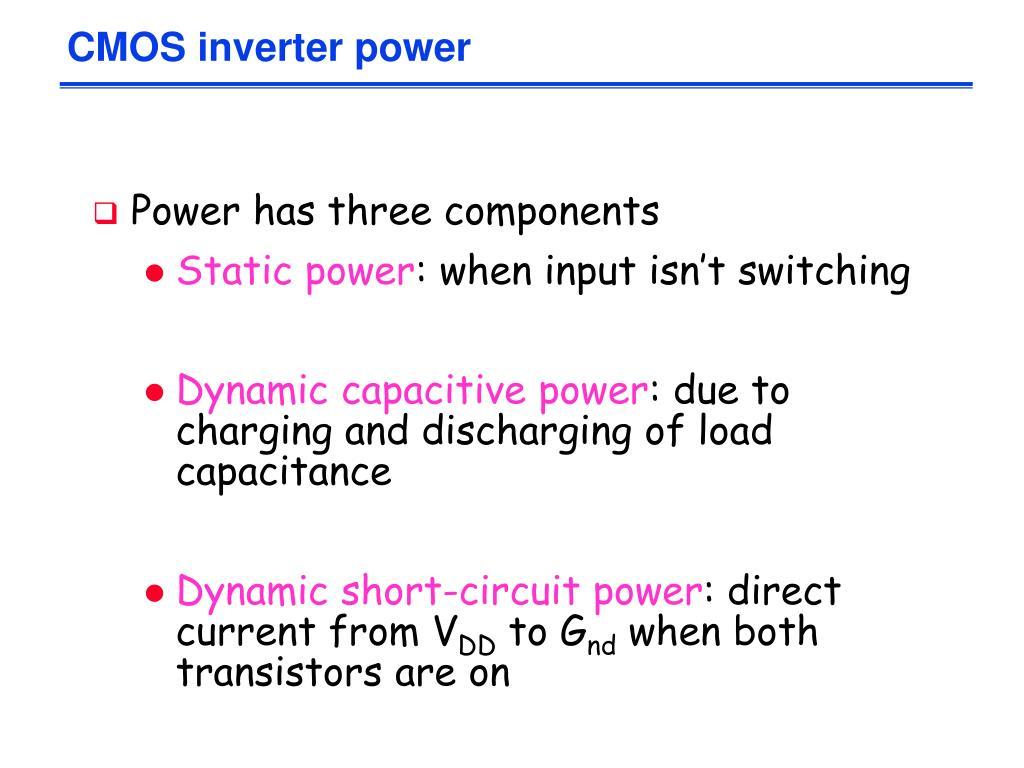CMOS inverter power