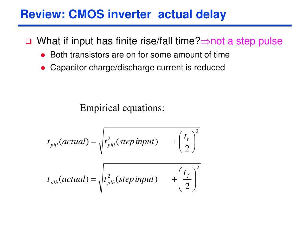 Review: CMOS inverter  actual delay