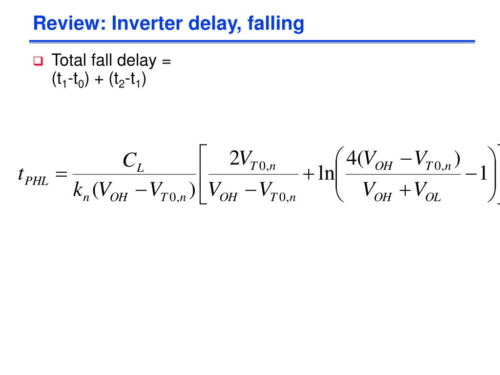 Review: Inverter delay, falling