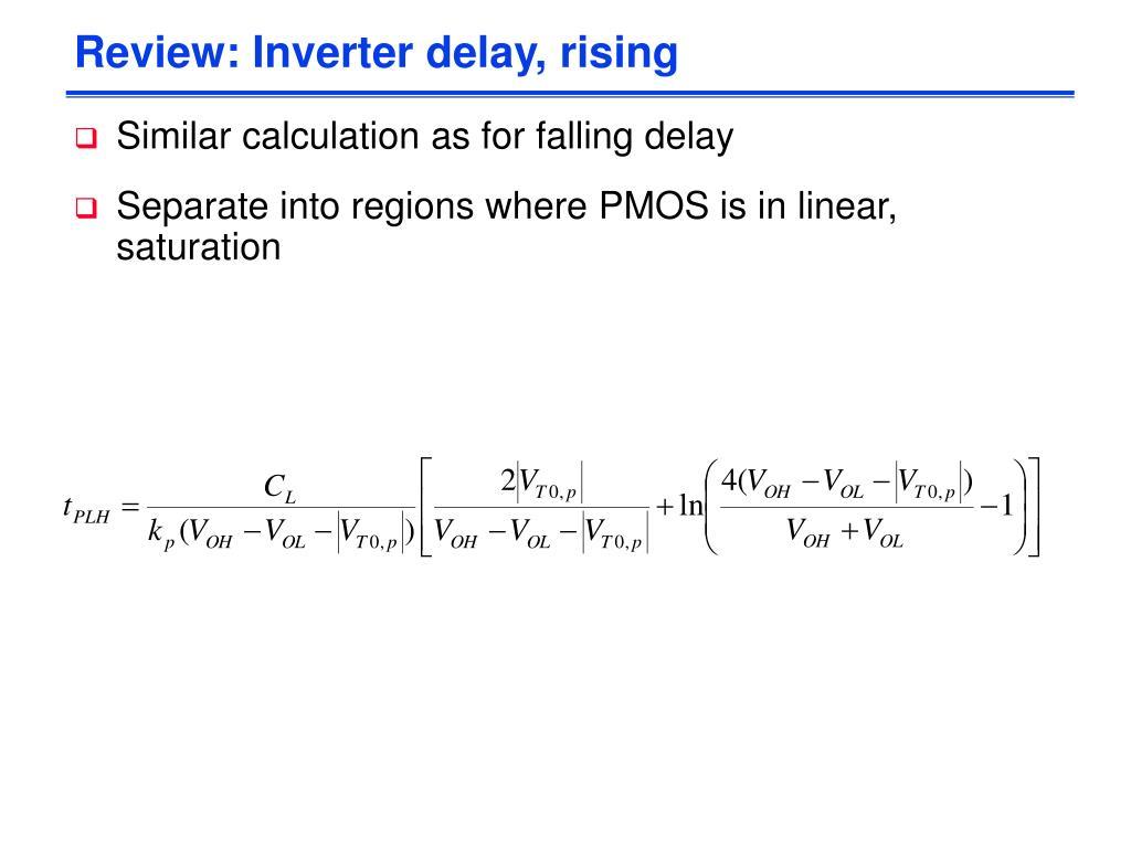 Review: Inverter delay, rising