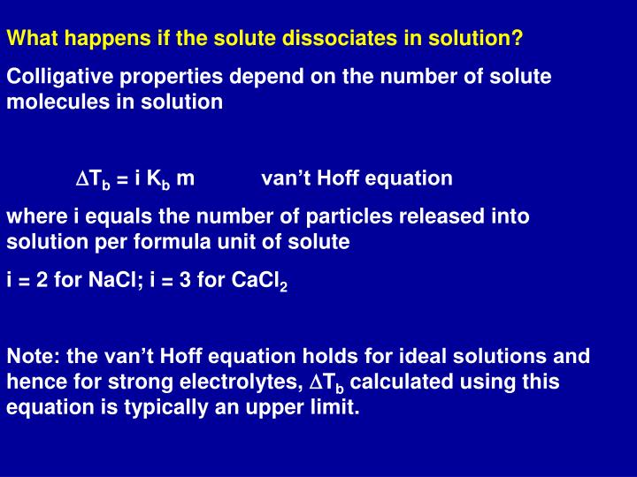What happens if the solute dissociates in solution?