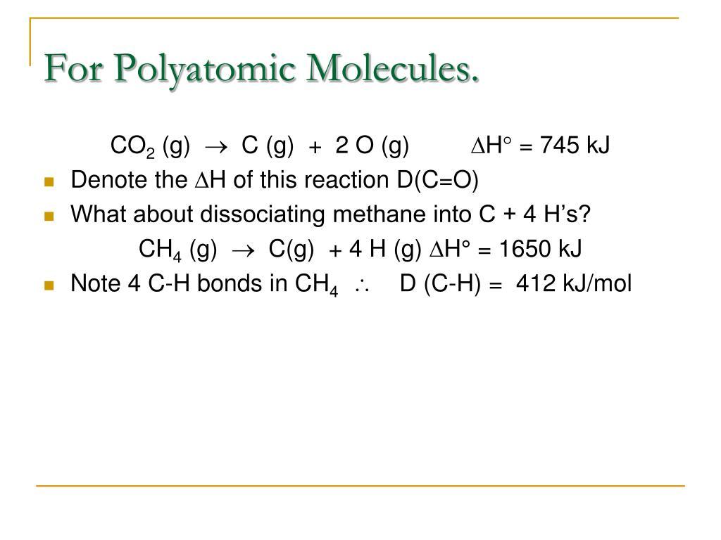 For Polyatomic Molecules.