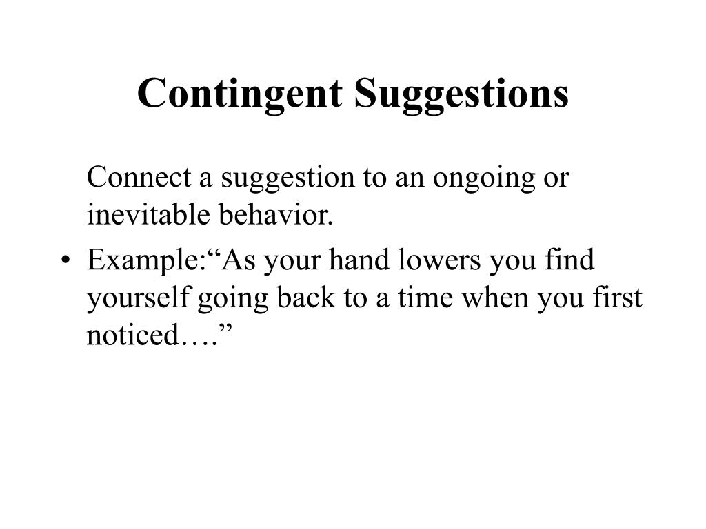 Contingent Suggestions