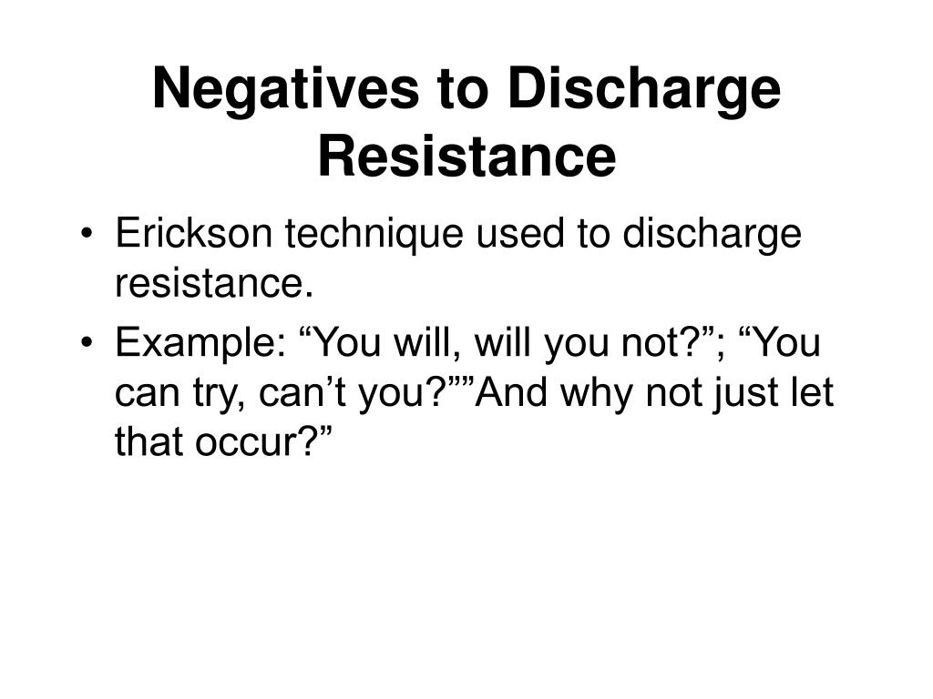 Negatives to Discharge Resistance