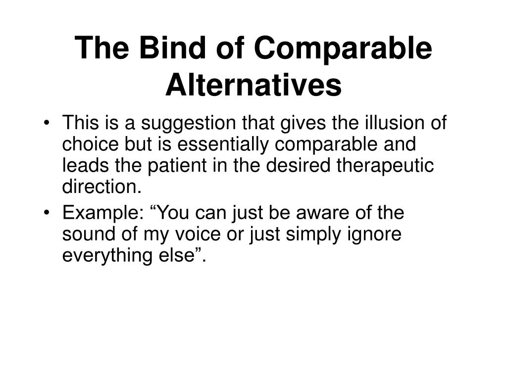 The Bind of Comparable Alternatives