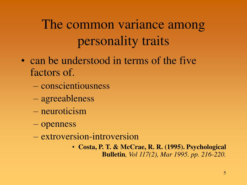 The common variance among personality traits