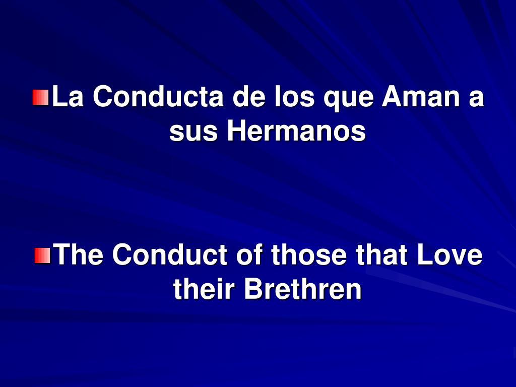La Conducta de los que Aman a sus Hermanos