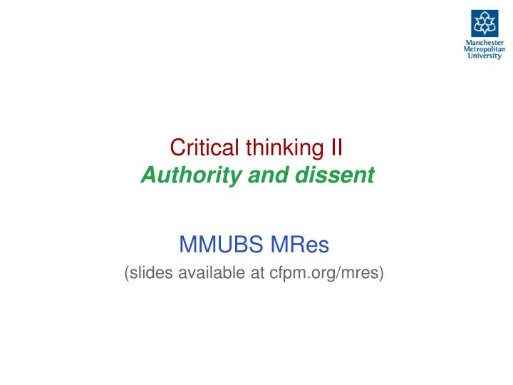 Critical thinking ii authority and dissent
