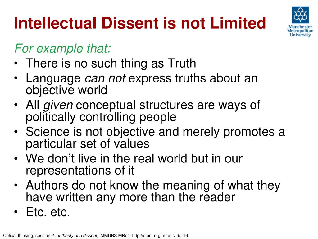 Intellectual Dissent is not Limited