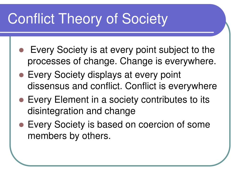 Conflict Theory of Society