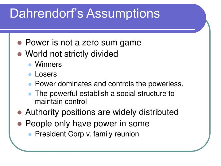 Dahrendorf s assumptions