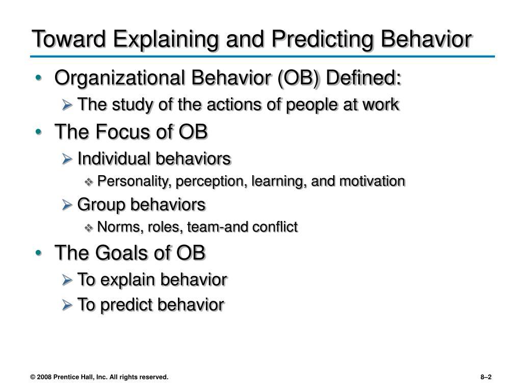 Toward Explaining and Predicting Behavior