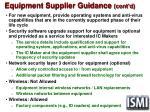 equipment supplier guidance cont d