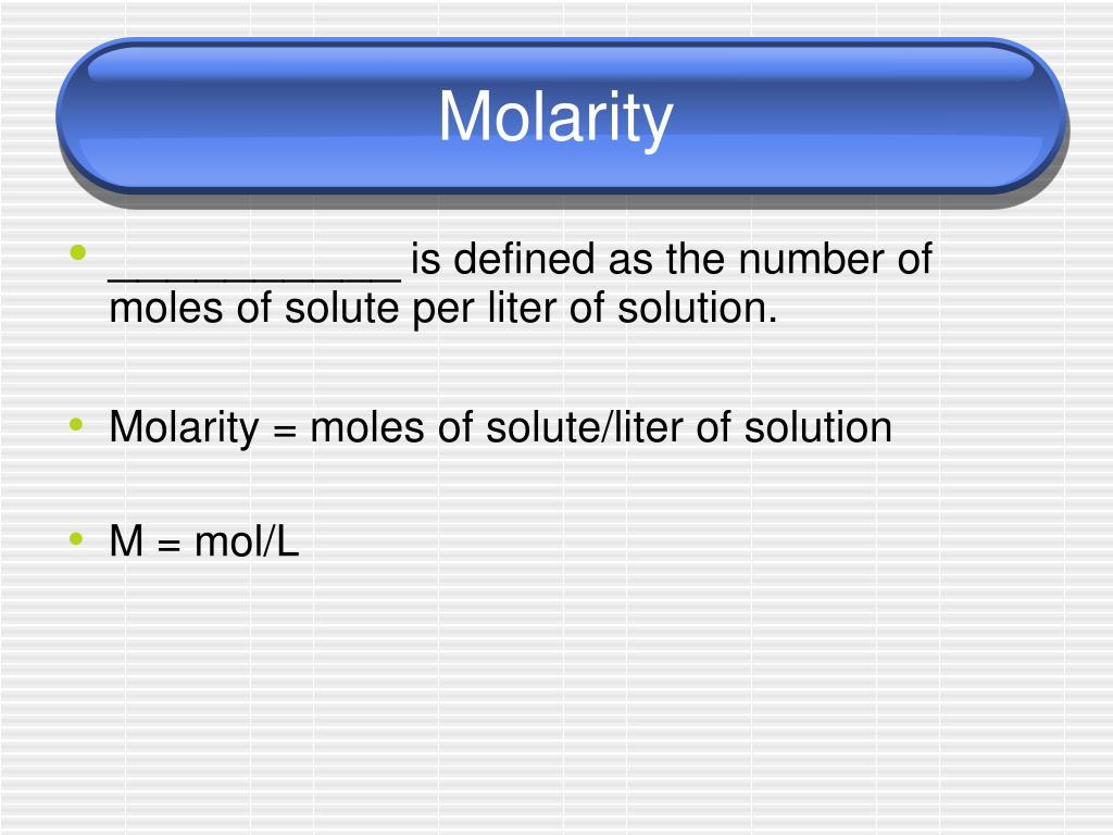 Molarity