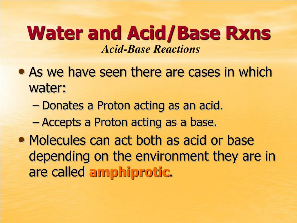 Water and Acid/Base Rxns