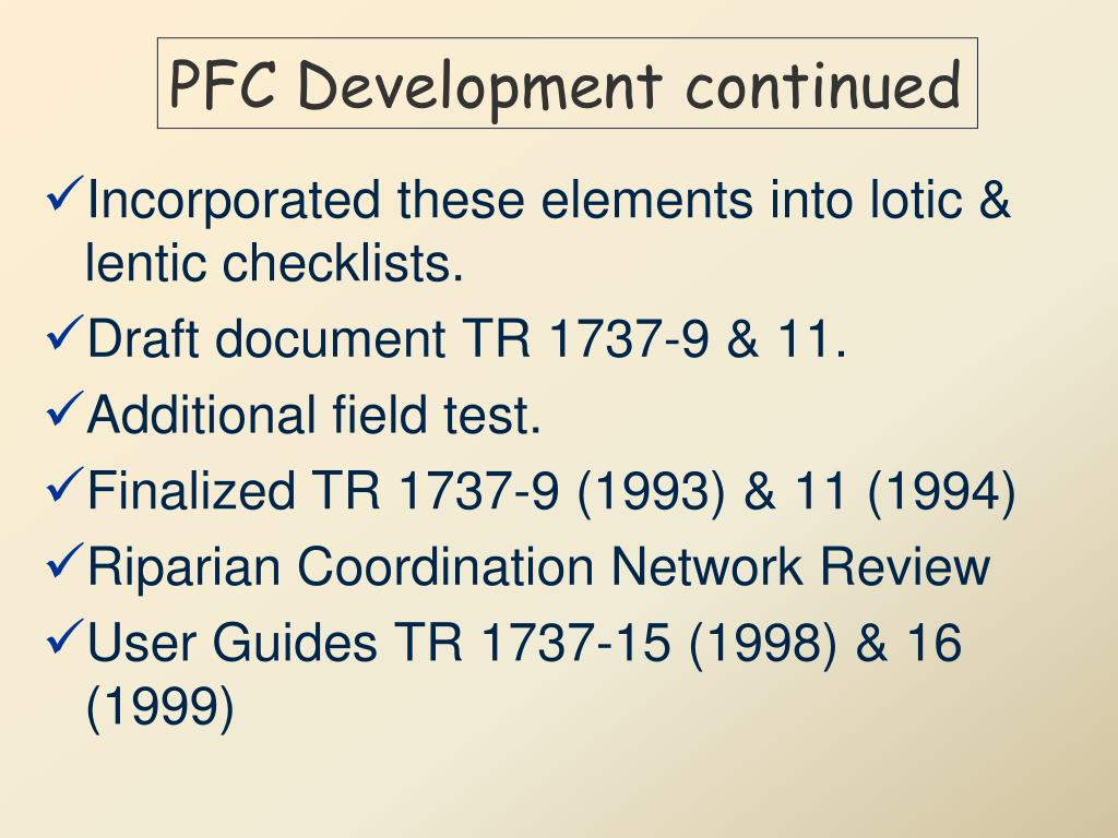 PFC Development continued