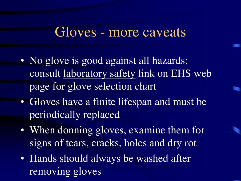 Gloves - more caveats