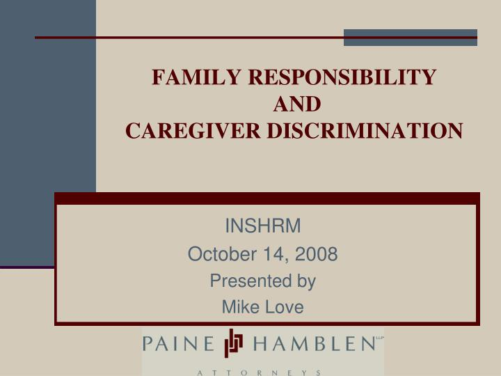 Family responsibility and caregiver discrimination