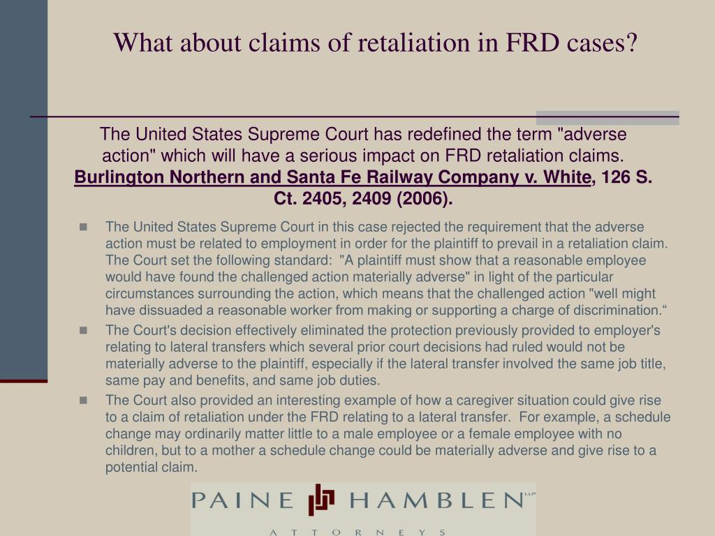 What about claims of retaliation in FRD cases?