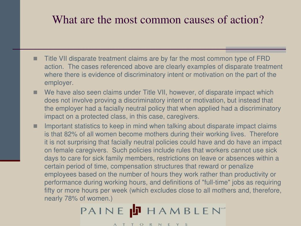 What are the most common causes of action?